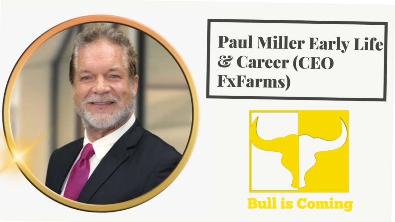 Paul Miller fxfarms ceo